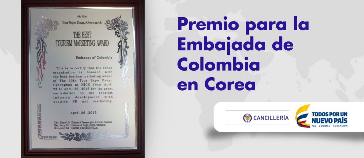 The Best Tourism Marketing Award para la Embajada de Colombia en Corea