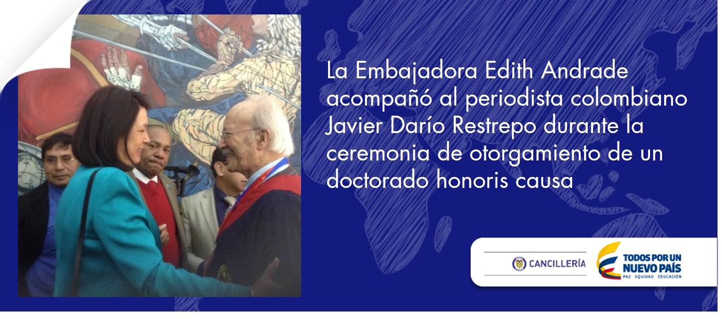 Embajadora de Colombia acompañó al periodista colombiano Javier Darío Restrepo durante la ceremonia de otorgamiento de un doctorado honoris causa