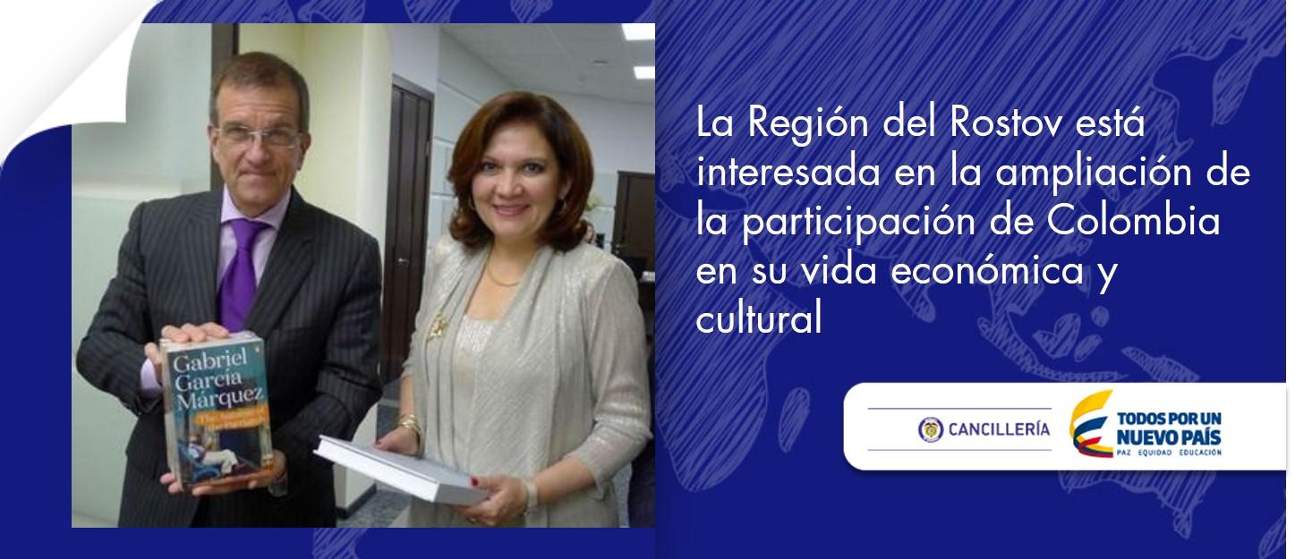 La Región del Rostov está interesada en la ampliación de la participación de Colombia en su vida económica y cultural